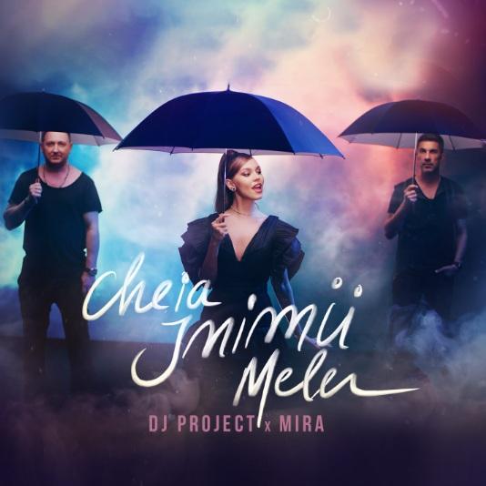 """DJ Project lansează împreună cu MIRA piesa """"Cheia Inimii Mele"""""""